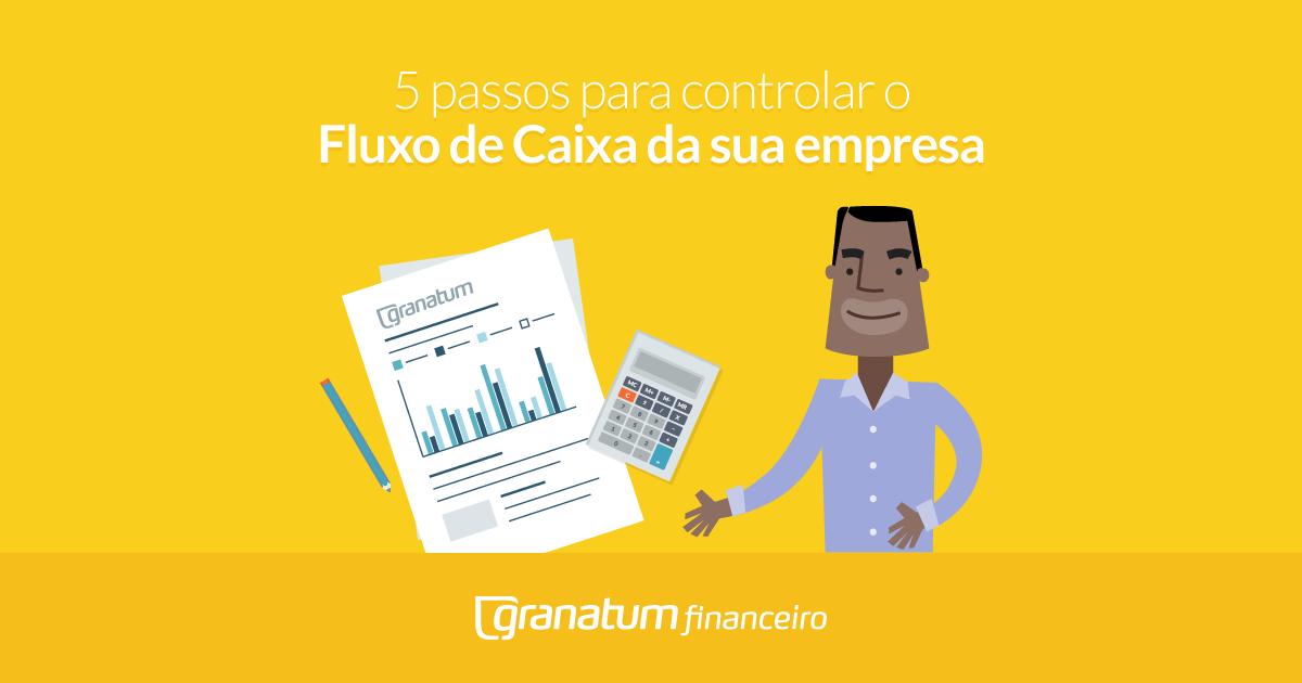 5 passos fluxo caixa 1200x630 post 5 passos para controlar o Fluxo de Caixa da sua empresa