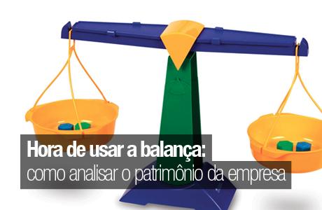 Hora de usar na balança: como analisar o patrimônio da empresa