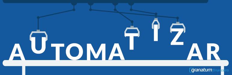 automatizar granatum Automatizar processos: melhor, mais rápido e mais eficiente