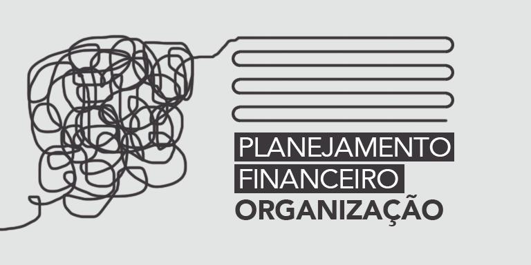 planejamento financeiro organizacao destaque